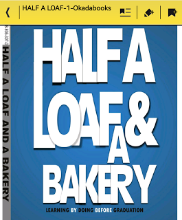 HALF A LOAF AND A BAKERY