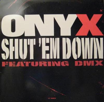Onyx – Shut 'Em Down (VLS) (1998) (320 kbps)