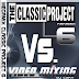 2642.- The Classic Project VOL 6 POP 2004 - 2006