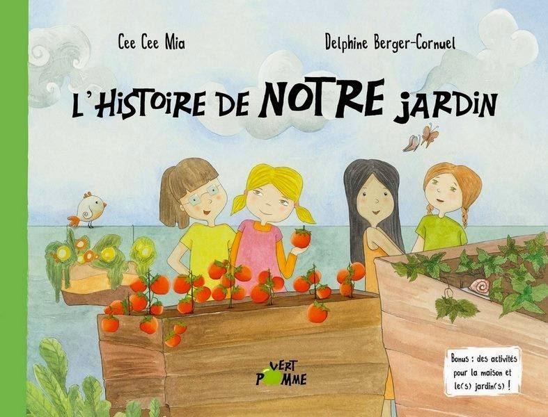 L'histoire de notre jardin