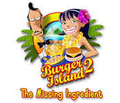 Burger Island 2 The Missing Ingredient