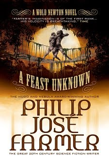 NOW AVAILABLE! <br><i>A Feast Unknown</i> by Philip José Farmer