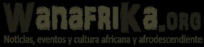WanafriKa: Noticias, Eventos y Cultura de África y la Diáspora