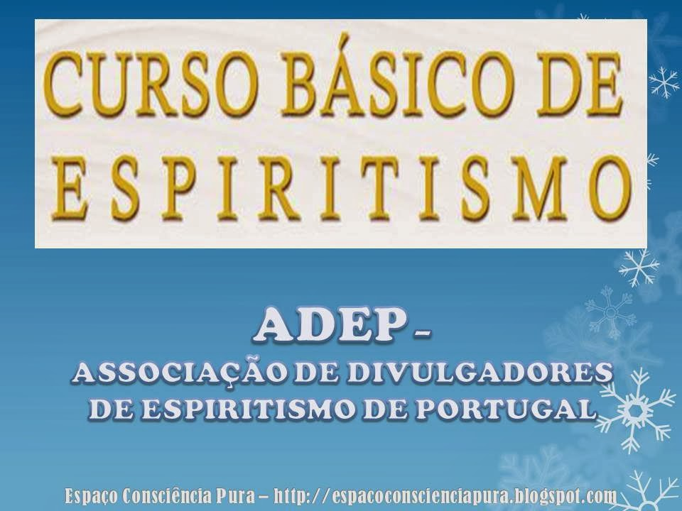 Espiritismo, Cursos, Desenvolvimento Espiritual, Espaço Consciência Pura, http://espacoconscienciapura.blogspot.com