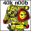 The 40K Noob