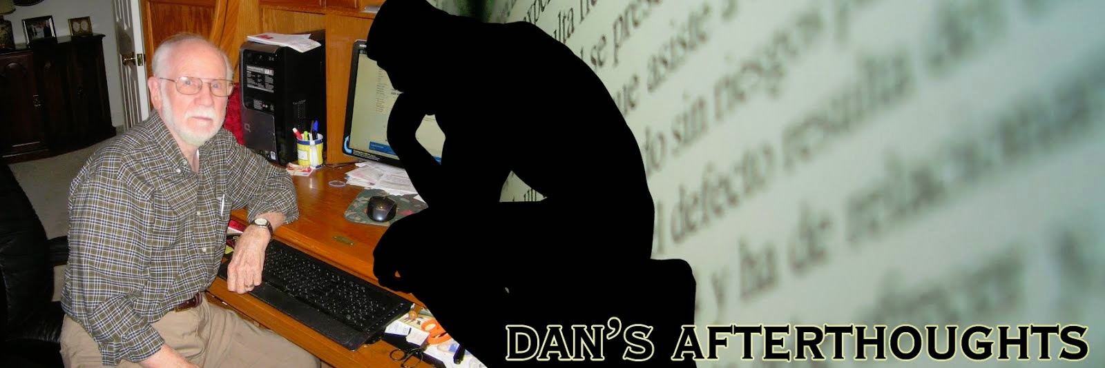 Dan's Afterthoughts