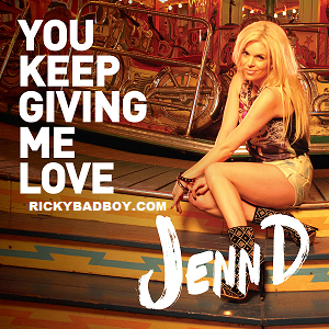 Jenn D - You Keep Giving Me Love Lyrics