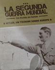 La II Guerra Mundial: Un Mundo en Llamas - Promociones La Voz de Galicia