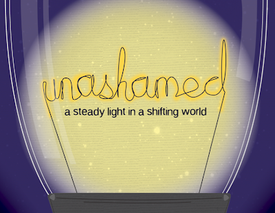 unashamed a steady light in a shifting world trinity bible church