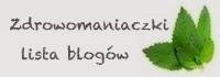 http://zdrowomaniaczki.blogspot.com/