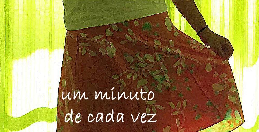 um minuto de cada vez