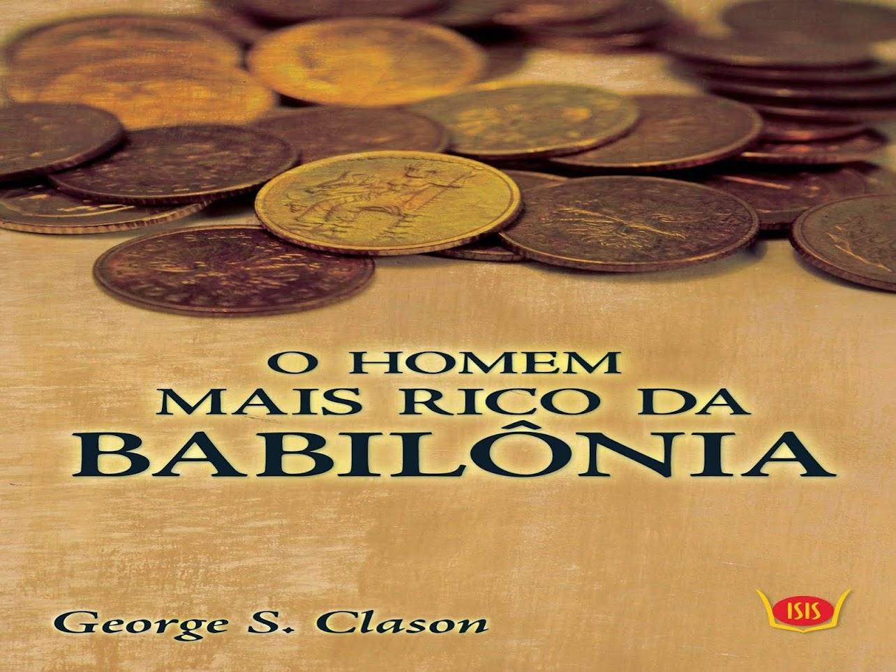 AUDIO LIVRO: O HOMEM MAIS RICO DA BABILÔNIA