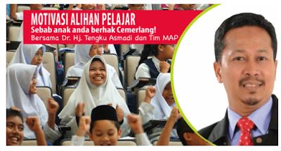 Kursus Motivasi Alihan Pelajar Bersama Dr.Tengku Asmadi Tengku Mohamad