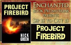 Project Firebird - 10 October