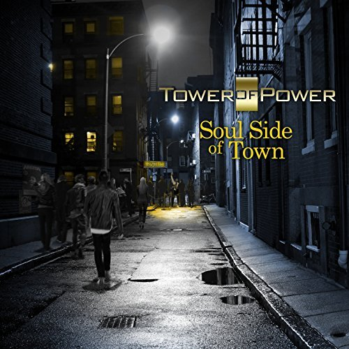 Tower of Power :Soul Side Of Town: