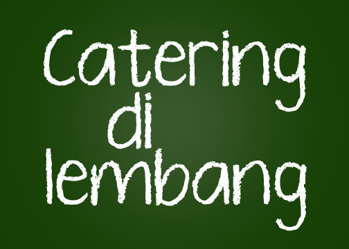 Catering :