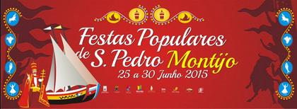 Montijo- Festas de São Pedro 2015- 25 a 30 Junho