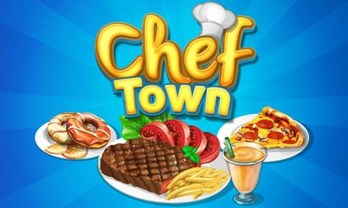 Screenshots of the Chef Town for Android tablet, phone.