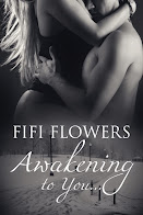 Awakening to You, The Conclusion by Fifi Flowers