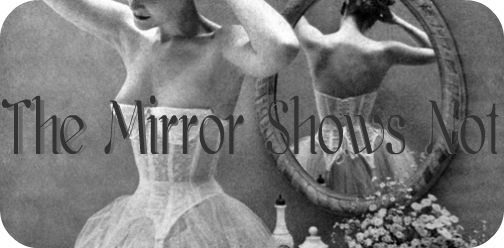 The Mirror Shows Not