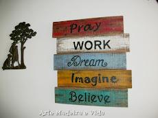 Placa Rústica - Pray Work
