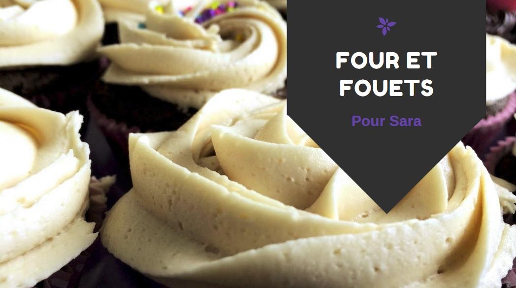Four et Fouets pour Sara