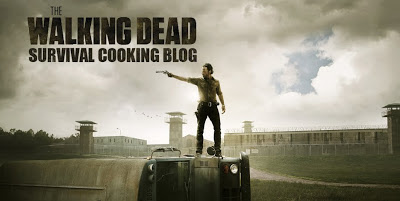 The Walking Dead Survival Cooking Blog