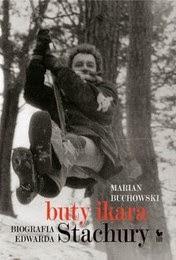 http://lubimyczytac.pl/ksiazka/232097/buty-ikara-biografia-edwarda-stachury