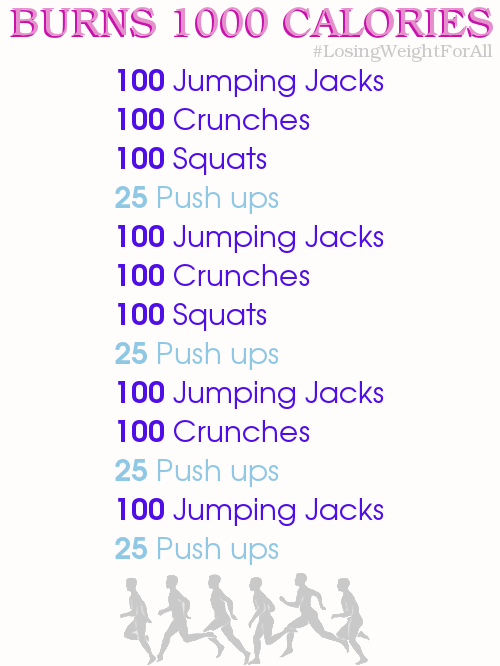 Burn up to 1000 Calories