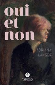 Oui et Non, le nouveau recueil d'Adriana