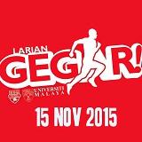 Larian Gegar 2015 - University of Malaya, Kuala Lumpur