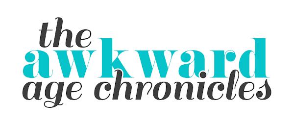 the awkward age chronicles
