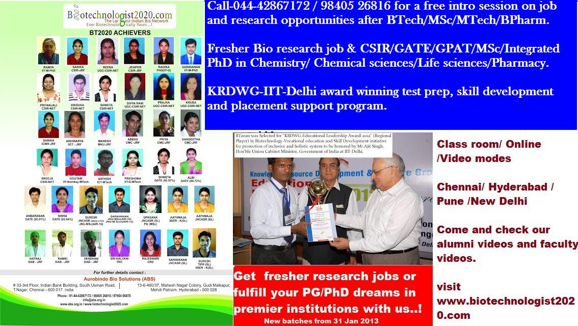 Get Fresher Bio job or Fulfil your PG/PhD dreams in Premier Institutions with us!