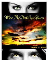 Where Thy Dark Eye Glances