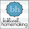 Biblical Homemaking