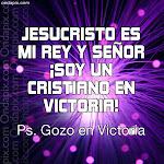 """"""" ¡ SOY UN CRISTIANO EN VICTORIA ! """""""
