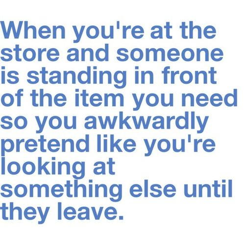 Awkward Shopping - I Do This All The Time