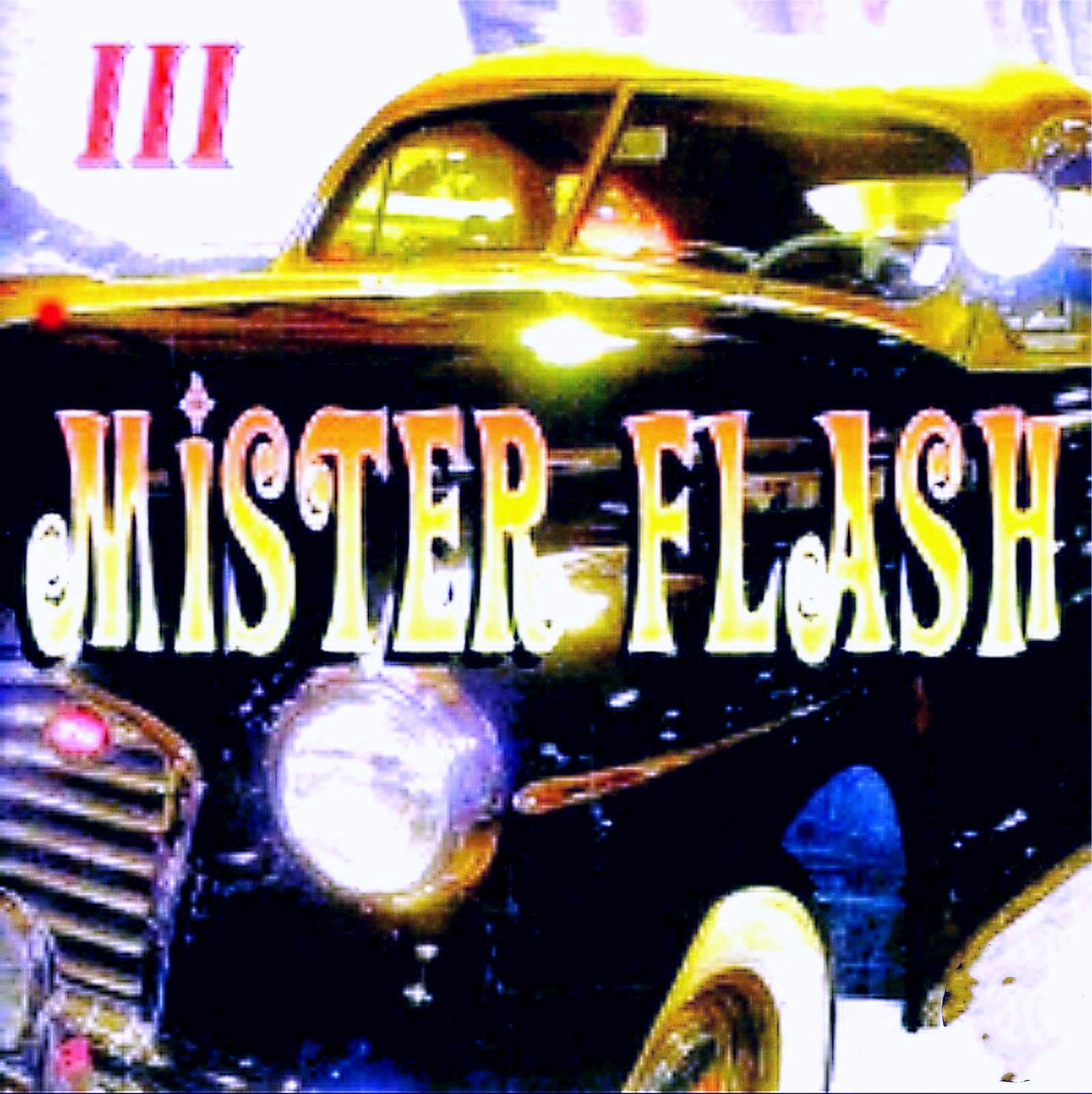 MISTER FLASH III