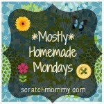 http://www.scratchmommy.com/mostly-homemade-mondays-linky-party-week-55/