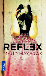 http://lovereadandbooks62.blogspot.fr/2015/05/chronique-75-reflex-de-maud-mayeras.html