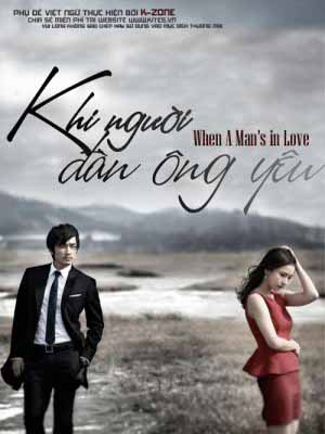 Khi Ngi n ng Yu &#8211; When A Man&#8217;s In Love (2013)