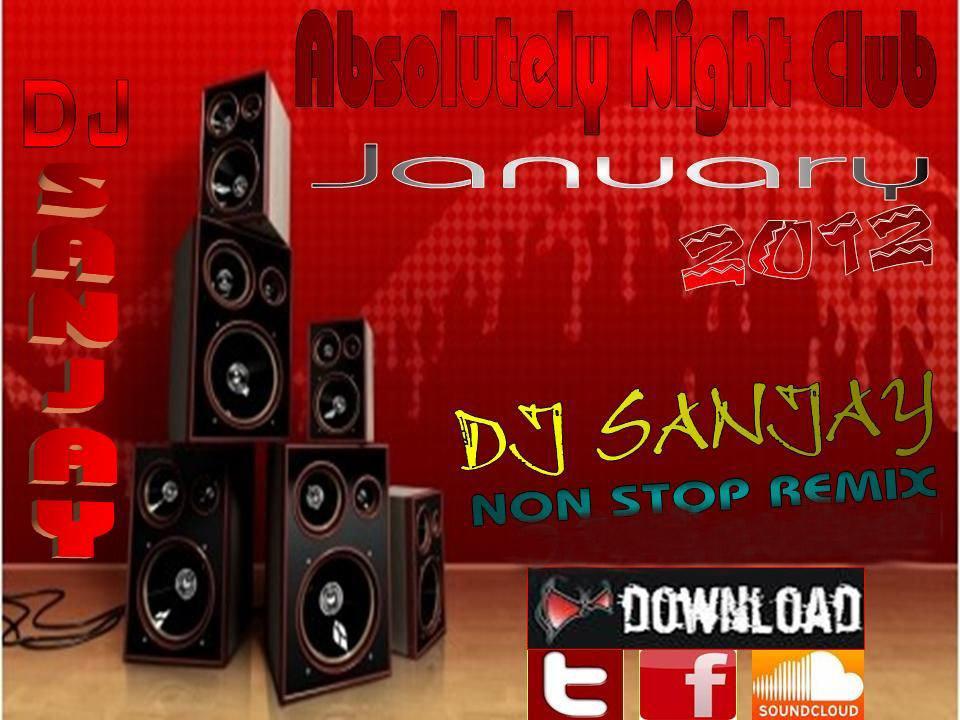 Absolutely Night Club (January 2012) - DJ Sanjay