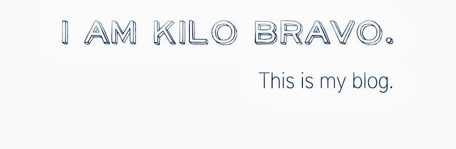 I Am Kilo Bravo