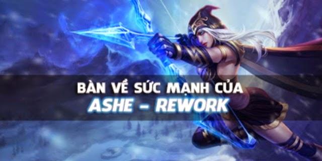 Bàn về sức mạnh của Ashe trong phiên bản 5.9