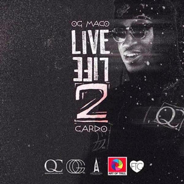 Og Maco - Live Life 2 Cover