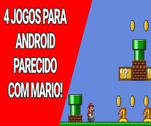 4 jogos parecidos com o famoso Mário!