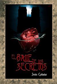 El baile de los secretos - Jesús Cañadas