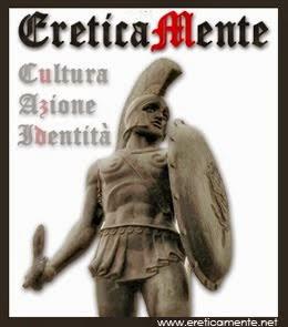 ERETICAMENTE - CULTURA AZIONE IDENTITA'