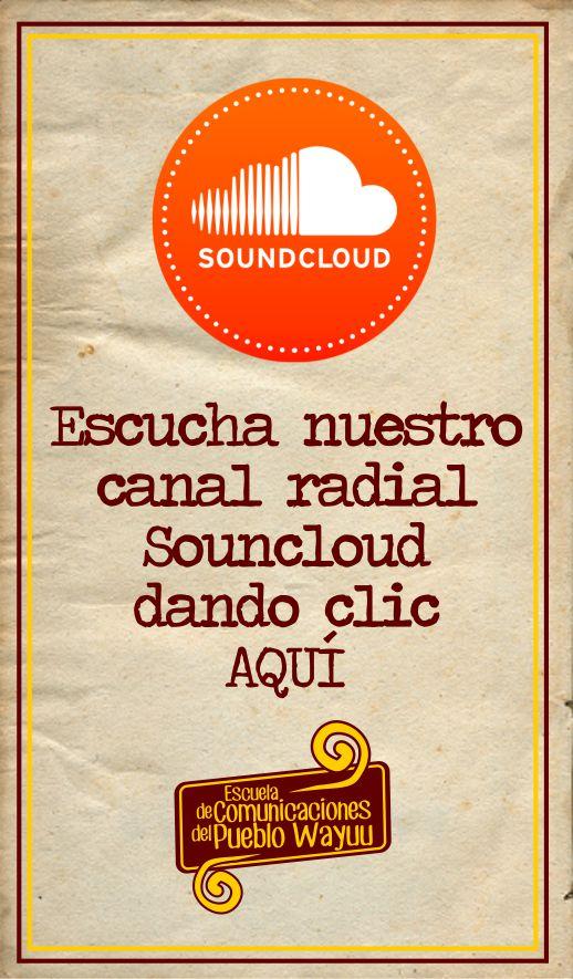 Siguenos en nuestro canal radial Soundcloud