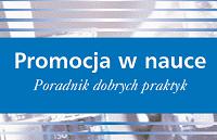 """Fragment okładki publikacji pt. """"Promocja w nauce. Poradnik dobrych praktyk"""""""